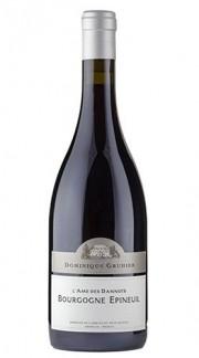 """Bourgogne Epineuil """"L'Ame Des Dannots"""" DOMINIQUE GRUHIER 2015 75 Cl"""